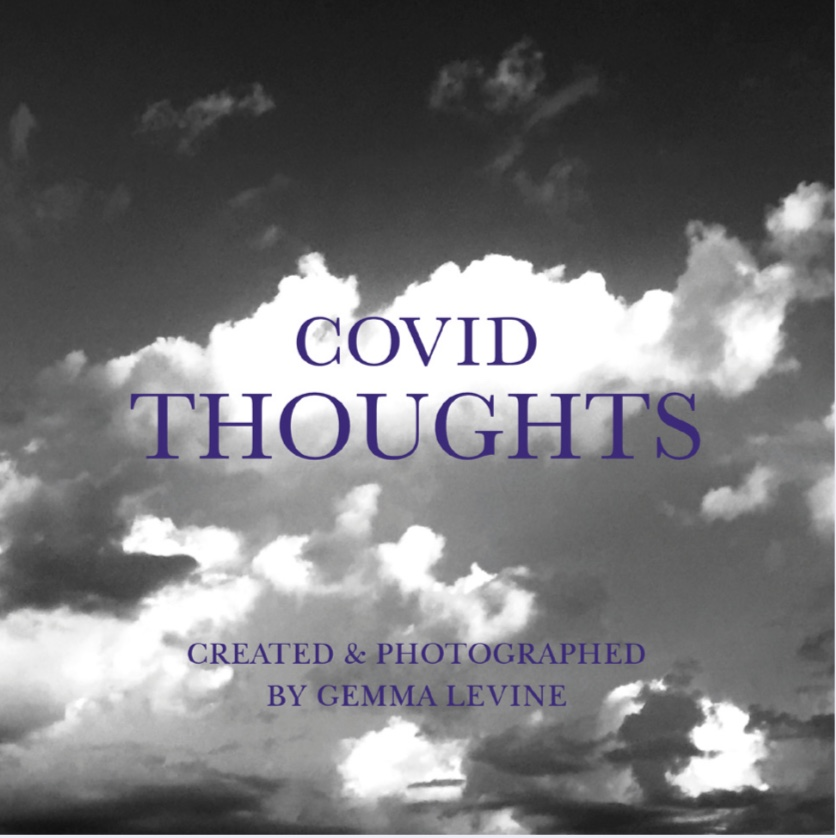 COVID THOUGHTS by Gemma Levine - Launch Date 6th March 2021 WORLD LYMPHOEDEMA DAY
